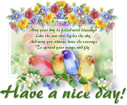 Have A Nice Day   Messages, Cards, Images And Graphics With Have A Nice Great Ideas