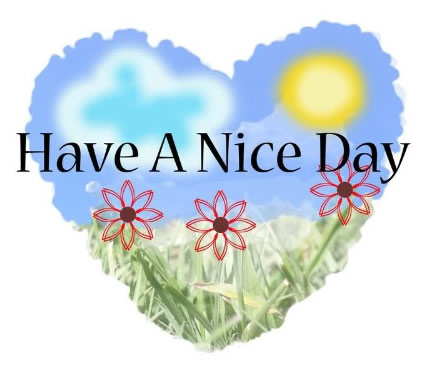 Have a nice day graphics
